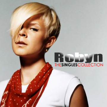 Robyn | The Singles Collection (Fanmade)